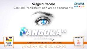 Sostieni Pandora TV